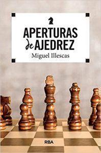 aperturas de ajedrez de miguel illescas