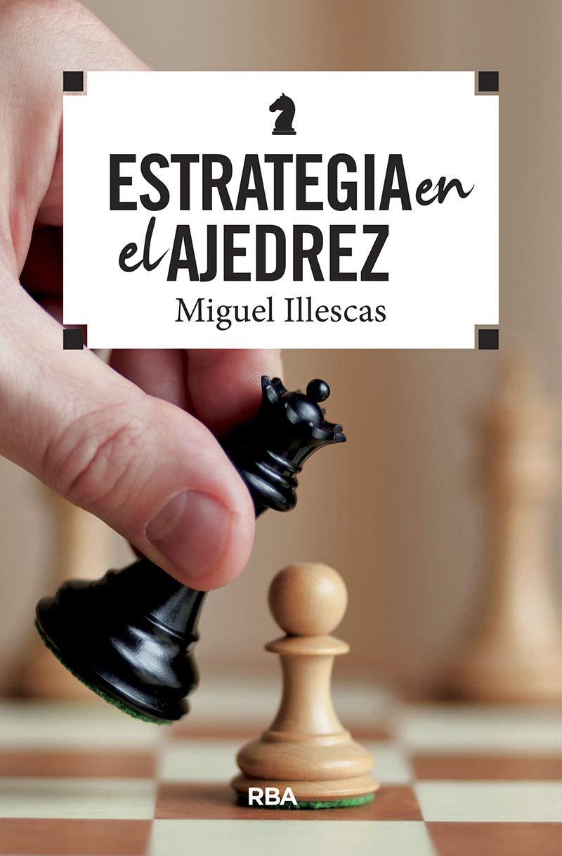 libro Estrategia en el ajedrez de Illescas