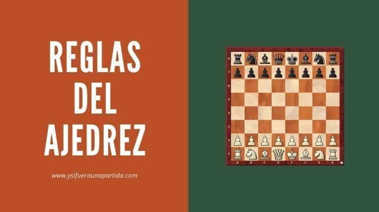 Reglas del ajedrez