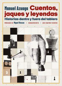 leyendas del ajedrez